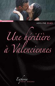 Couverture - Heritiere Valenciennes - Adeline Dias